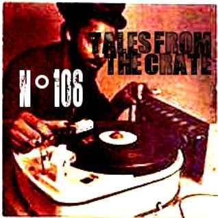Tales From The Crate Radio Show #106 Part 02