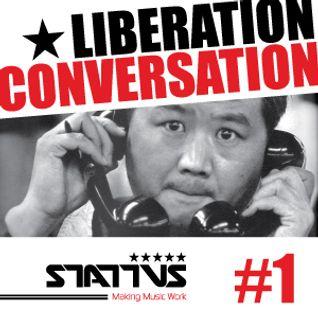 LIBERATION CONVERSATION#1 by Simon Pang - Stattus