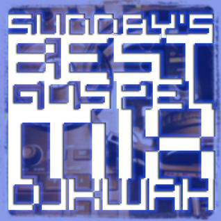 Sunday's Best Gospel Mix 9-2-12