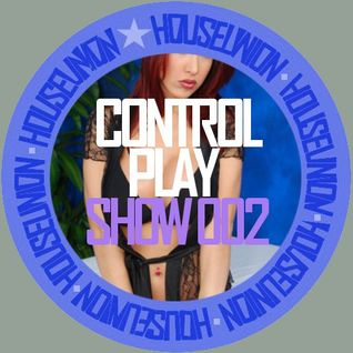 CONTROL PLAY SHOW 002(WORK OUT WITH HOUSE)