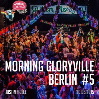 Justin Fidèle - DJ Set @ Morning Gloryville Berlin #5