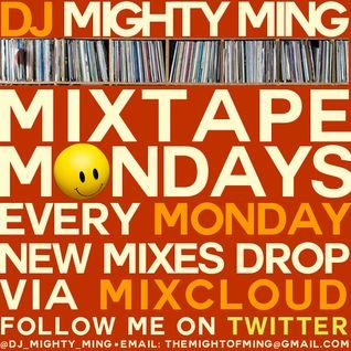 DJ Mighty Ming Presents: Mixtape Mondays 14