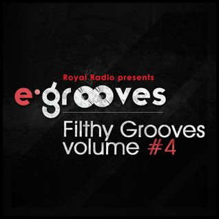 E-Grooves - Filthy Grooves 4 on Radio Royal (08.08.2011.)