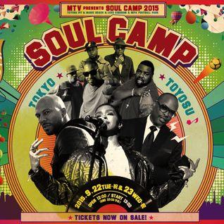 MTV Presents SOUL CAMP 2015 MIX - DJ SWING