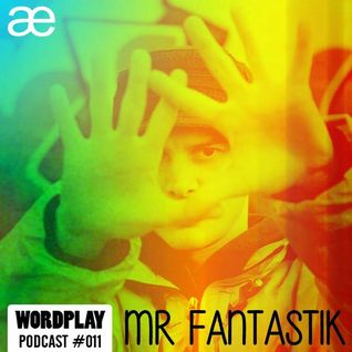 Wordplay Podcast 011|Hosted by Vice|August 2015|Sean Price Tribute|Mr Fantastic & AE Prod. guest mix