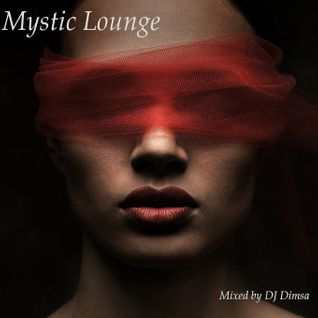 Mystic Lounge  - Jazzy House Mix (2016)