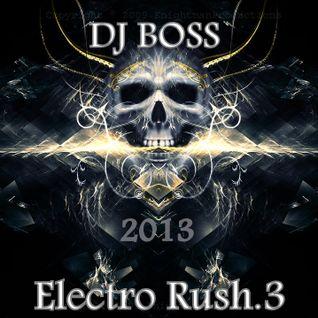 DJ BOSS Electro Rush.3