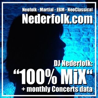 """Radio & Podcast : ""DJ Nederfolk : Neofolk Mix APRIL 2016 + Concerts Data"""