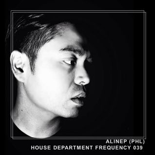 House Department Frequency #039 featuring Alinep (PHL)