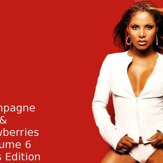 Champagne & Strawberries Volume 6 (Divas Edition)
