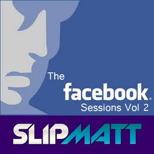 Slipmatt - The Facebook Sessions Vol 2 20-01-2012