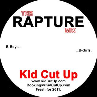 Kid Cut Up - The Rapture Mix [2011]