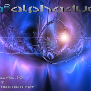 "Alpha Duo - Energize Vol.10 Part.2 ""Right Here Right Now"""