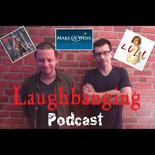 Laughbanging Podcast #3: The Final Sign of Evil (Sodom) - Lulu (Metallica)