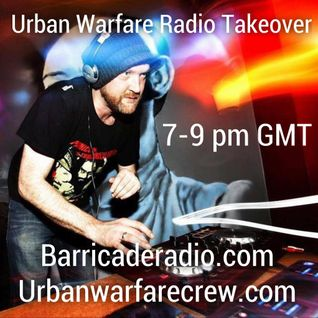 UWC Takeover with Dellamorte  - Urban Warfare Crew 27.08.16