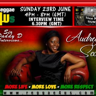 Interviewed on Sunday 23rd June 2013 Reggae4us.com Radio by Sir DaddyD