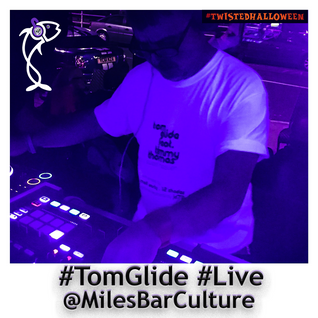 @TomGlide #Live @MilesBarCulture for #TwistedHalloween