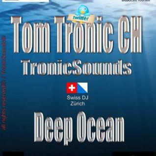 Tom Tronic CH - Deeper to Zürich© - TronicSounds® Zürich