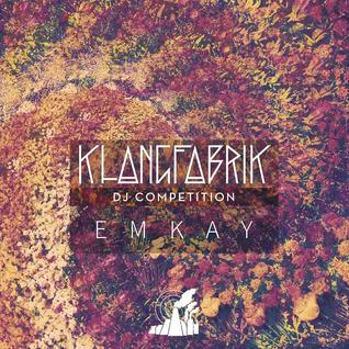 KLANGFRABIK DJ COMPETITION - EMKAY
