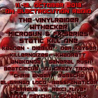 Chris Anger @ Static Kill One´s B-Day on Electrocution Radio