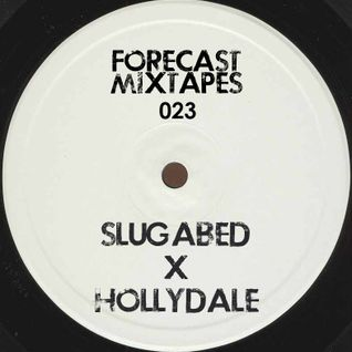 Forecastmixtapes 023 - Slugabed x Hollydale