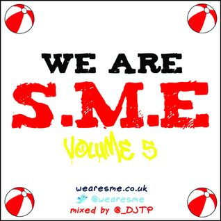 We are S.M.E (Volume 5) Summer 2011