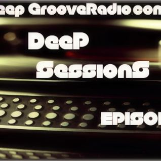 DeepGrooveRadio Deep Session # 017 Mixed  by Danny L.  08.05.2013
