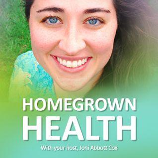 Homegrown Health - August 20, 2014