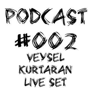 Türkçe Pop Müzik | Radio Show | Podcast #002 (Veysel Kurtaran Live Set) [Offical Set] 2014
