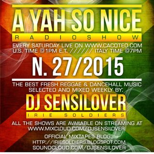 AYSN WEEKLY RADIOSHOW #27/15 FRESH DANCEHALL NOV2015 DJ SENSILOVER