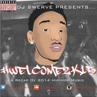 #Welcome2K15 MIX
