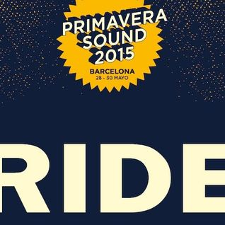 Across Ride@Primavera Sound, Barcelona May 2015