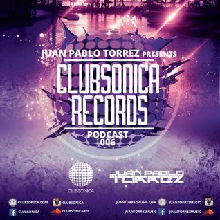 Juan Pablo Torrez - Clubsonica Records Podcast Episode 006