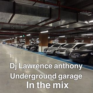 dj lawrence anthony underground garage in the mix 211