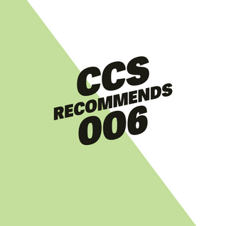 CCS Recommends 006