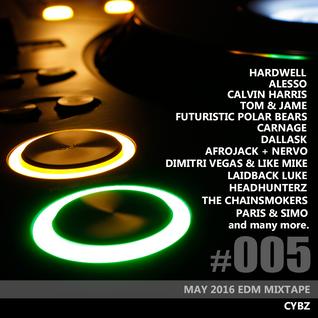 CYBZ - May 2016 EDM Mixtape