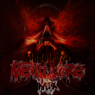 Medeiroz's Metalcore Mix #3