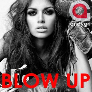 andygri | BLOW UP