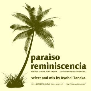 Paraiso Reminiscencia