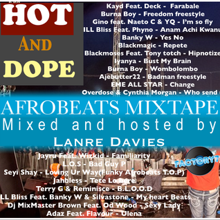 Hot and Dope Afrobeats Beats Mixtape By Lanre Davies