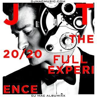 Justin Timberlake - The FULL 20/20 Experience (DJ MaC AlbuMixx)