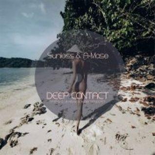 * Sunless & A-Mase - Deep Contact # 001 *