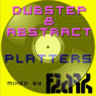 Dubstep & Abstract Platters