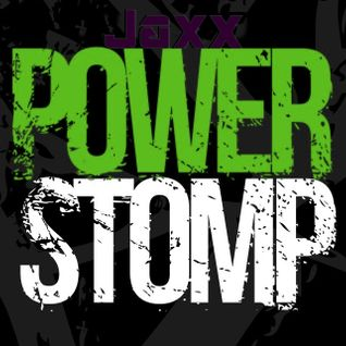 Jaxx - Powerstomp Uk Hardcore Feb2016