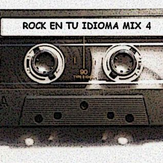 Rock en tu Idioma Mix Vol 4