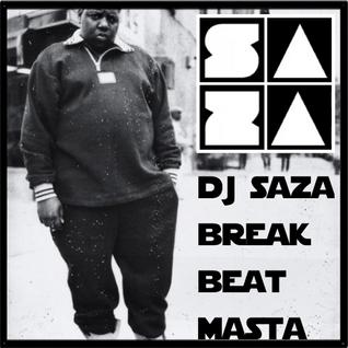 DJ SAZA : Breakbeat Masta (hip hop break mix)