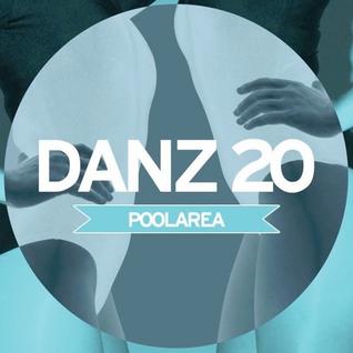 DANZ20 by PoolArea for DANCETERIA