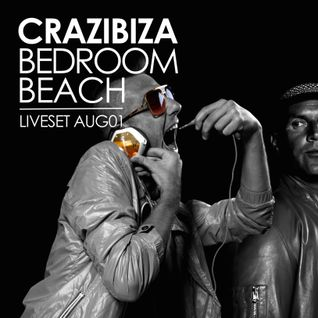 Crazibiza @ Bedroom Beach Liveset (2015/08/01)
