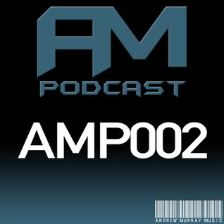 AM Music Podcast - 002