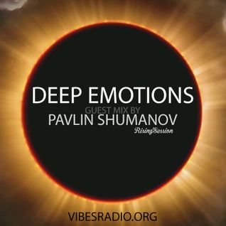 Rising Session guest mix for Deep Emotions radio show